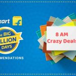Flipkart 8 AM Crazy Deals